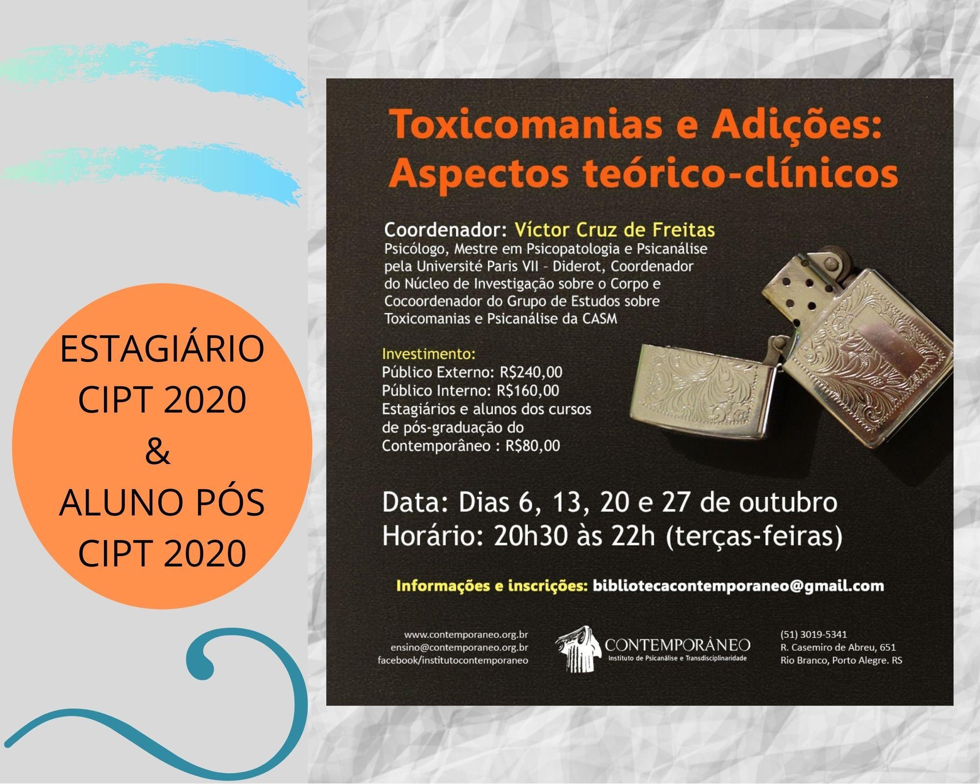 Curso para Toxicomanias e Adições - Alunos CIPT 2020 / Estagiários CIPT 2020