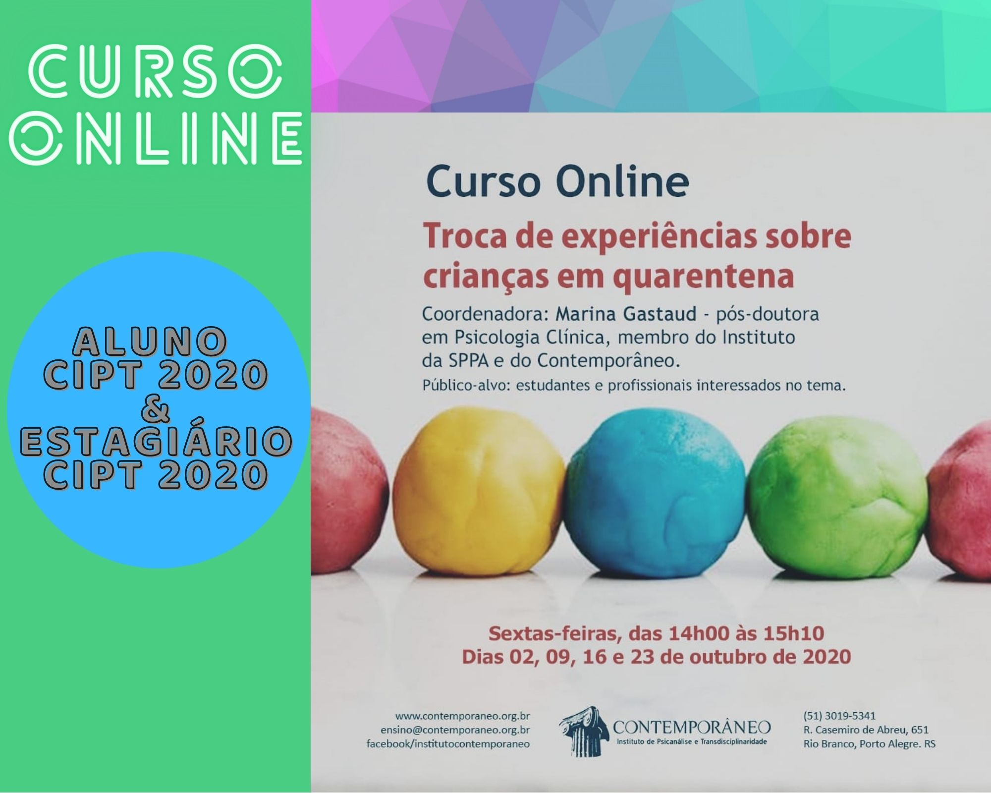 Curso para Troca de experiências sobre crianças em quarentena (para leigos) – Alunos CIPT 2020 / Estagiários CIPT 2020