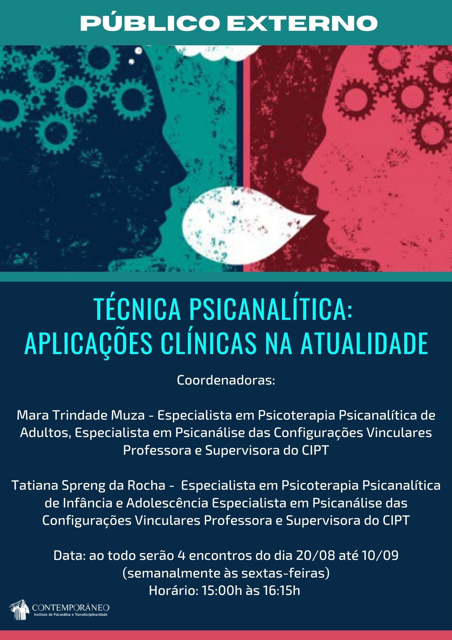 Curso para Técnica Psicanalítica: Aplicações Clínicas na Atualidade - Público Externo