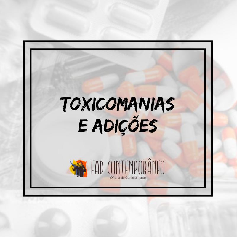 Curso para Toxicomanias e Adições